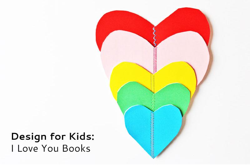 Art & Design for Kids: I Love You Books