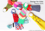 Design for Kids: How to Make a Doll