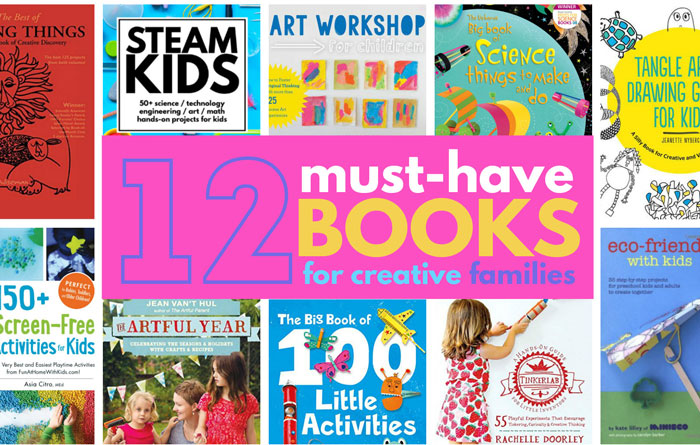 12 Must-Have Creative Books for Families