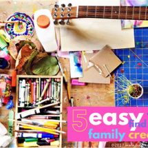 5 Easy Ways to Find Time for Family Creativity