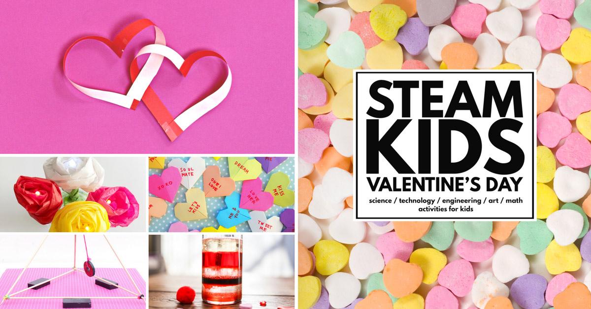valentine u0026 39 s day ideas  steam kids valentine u0026 39 s day ebook